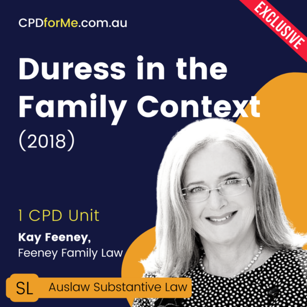 Duress in the Family Context (2018) Online CPD