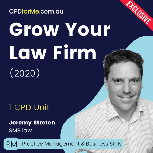Grow Your Law Firm (2020) Online CPD