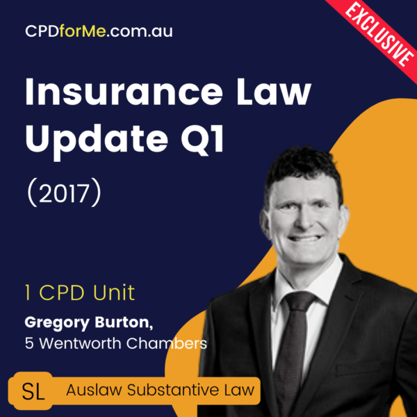 Insurance Law Update Q1 (2017) Online CPD