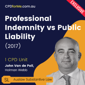 Professional Indemnity vs Public Liability (2017) Online CPD
