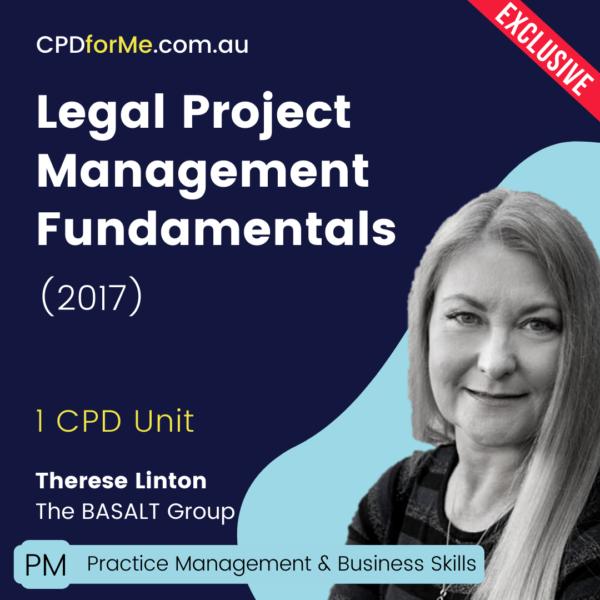 Legal Project Management Fundamentals (2017) Online CPD