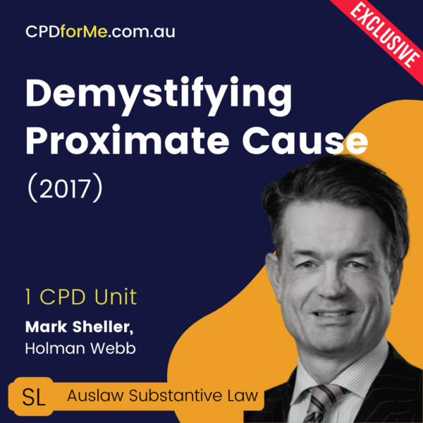 Demystifying Proximate Cause (2017) Online CPD