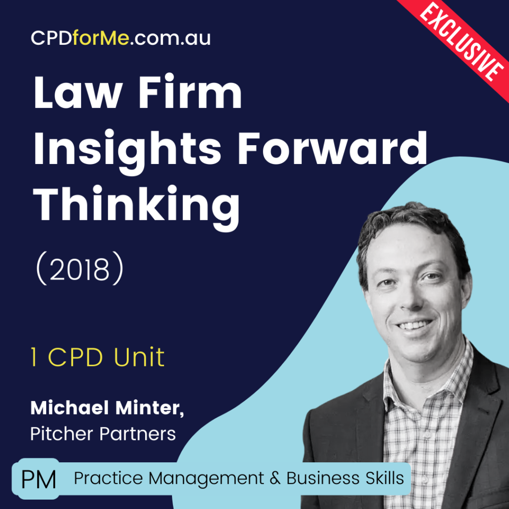 Law Firm Insights > Forwards Thinking (2018) Online CPD