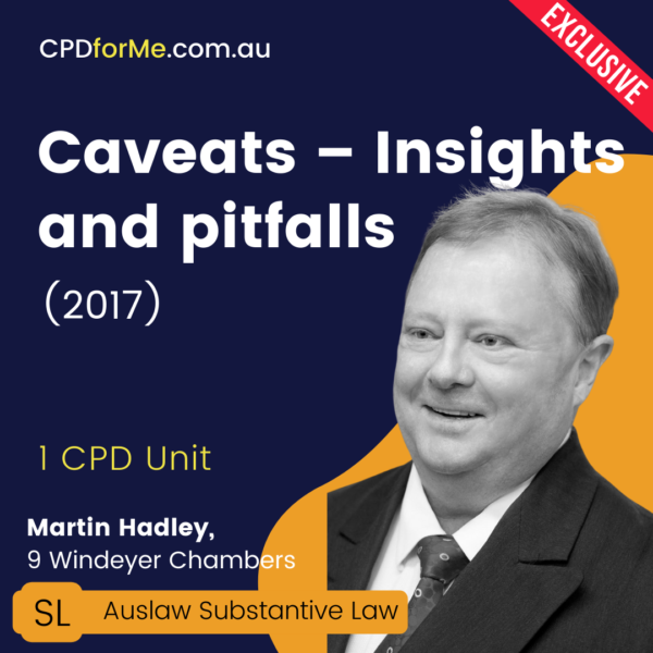 Caveats – Insights and Pitfalls (2017) Online CPD