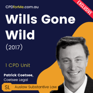 Wills Gone Wild (2017) Online CPD