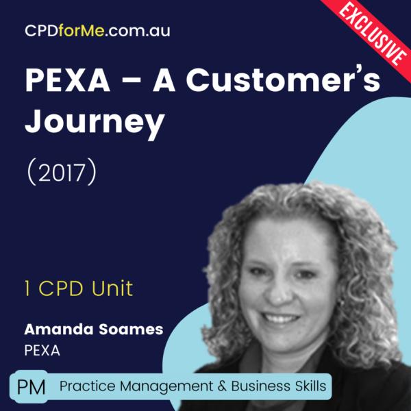 PEXA - A Customer's Journey (2017) Online CPD