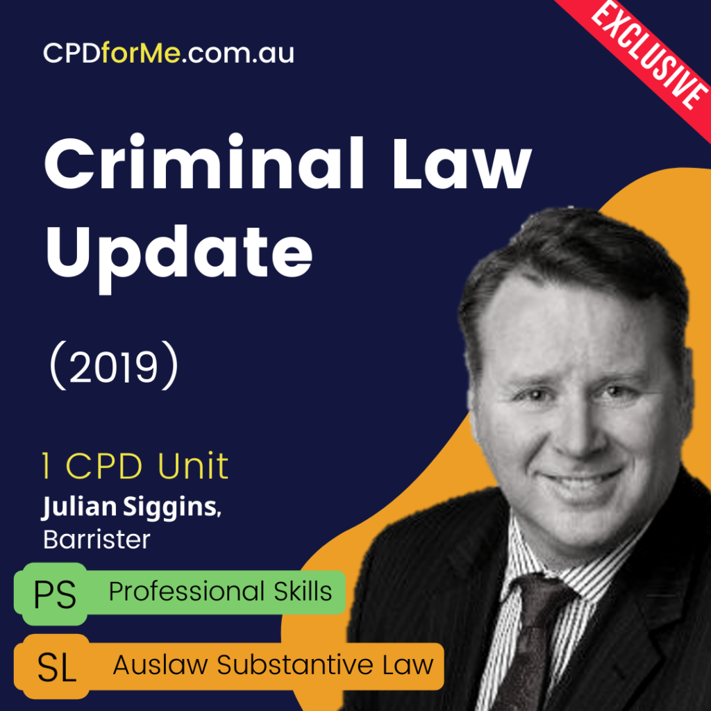 Criminal Law Update (2019) Online CPD