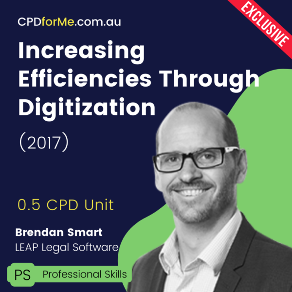 Increasing Efficiencies Through Digitization (2017) Online CPD