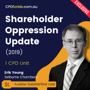Shareholder Oppression Update (2019) Online CPD