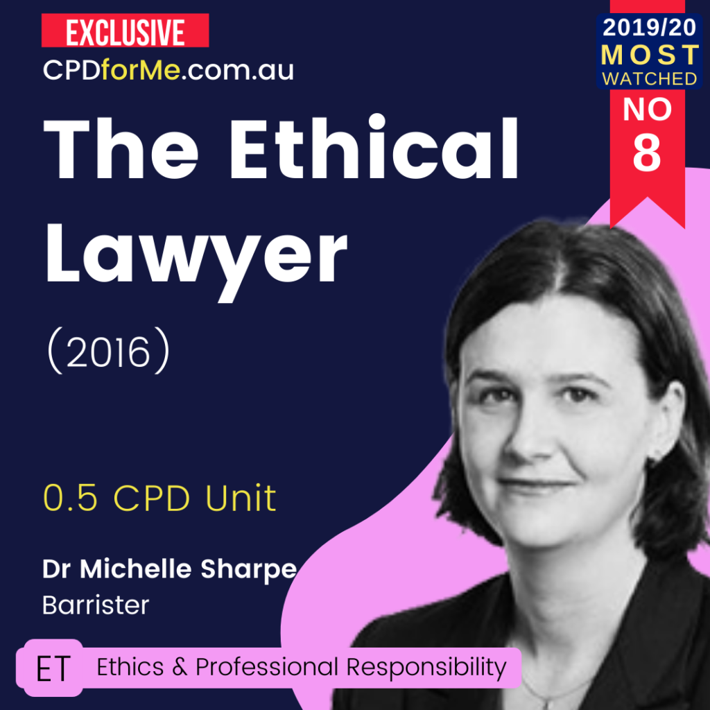 The Ethical Lawyer (2016) Online CPD