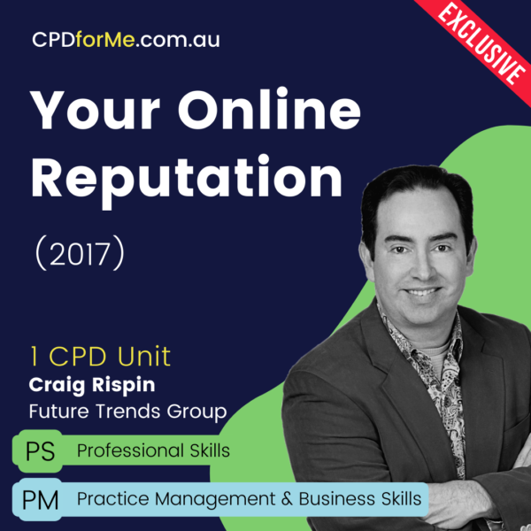 Your Online Reputation (2017) Online CPD