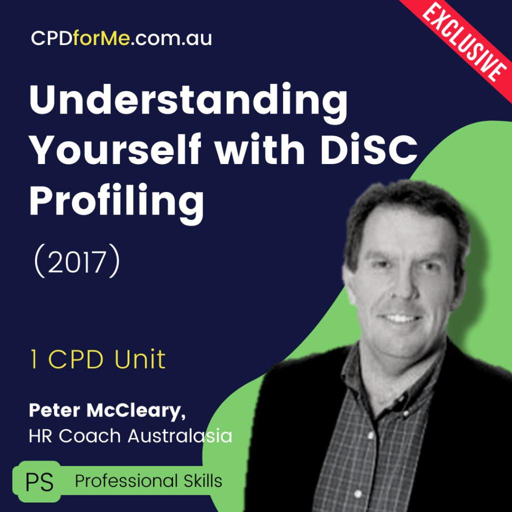 Understanding Yourself with DiSC Profiling (2017) Online CPD