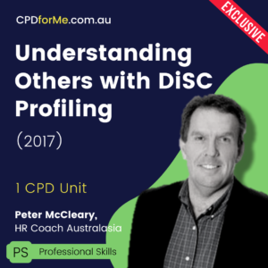 Understanding Others with DiSC Profiling (2017) Online CPD