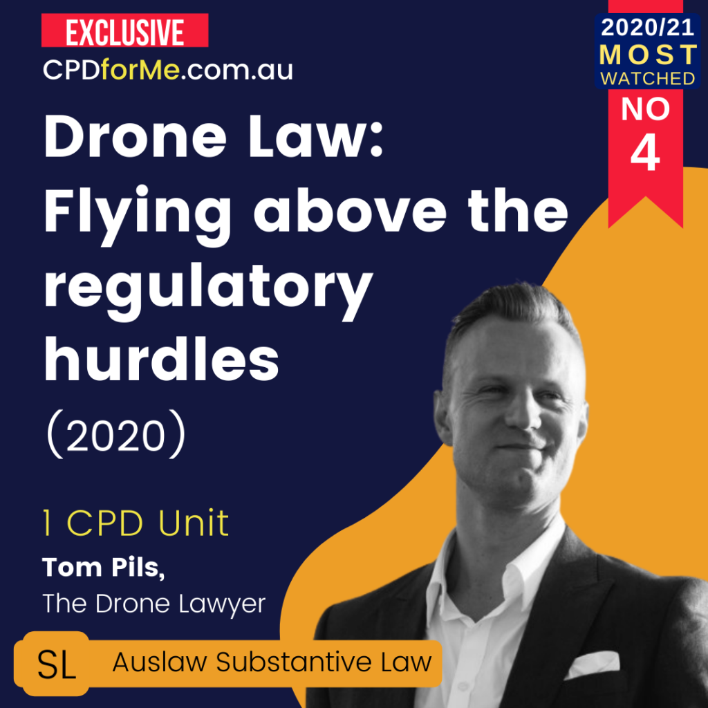 Drone Law - Flying Above the Regulatory Hurdles (2020)