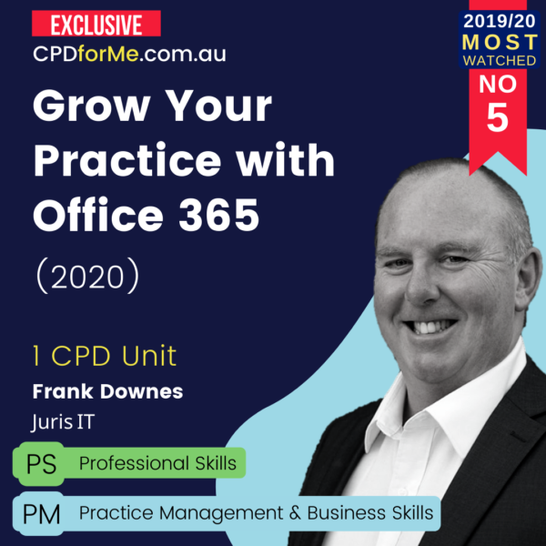Grow Your Practice with Office 365 (2020) Online CPD