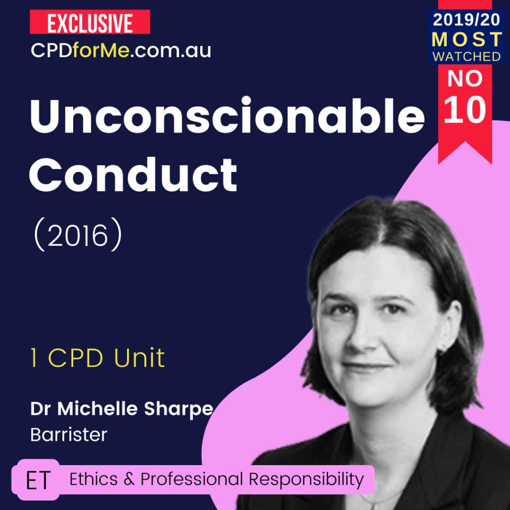 Unconscionable Conduct (2016) Online CPD