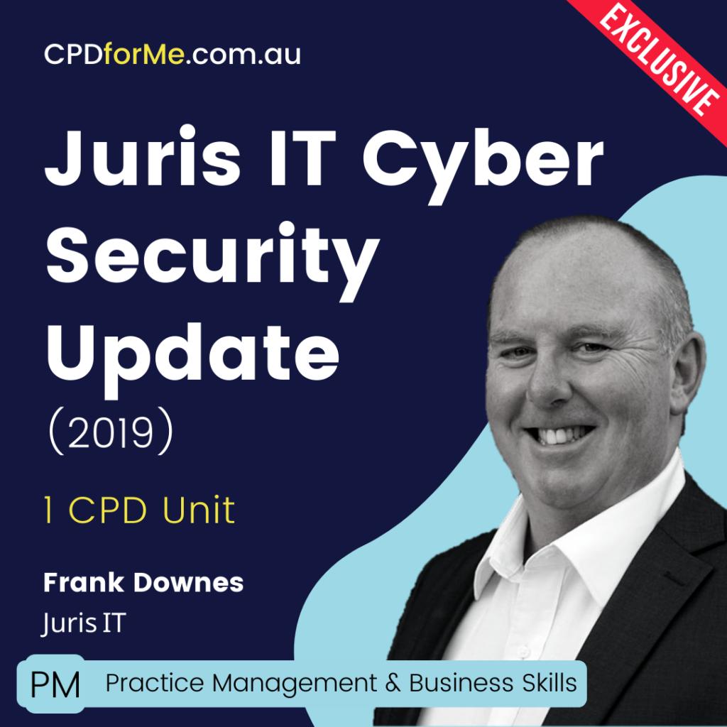 Juris IT Cyber Security Update (2019) Online CPD