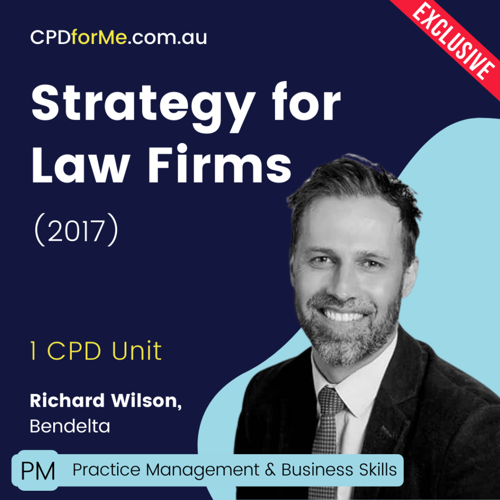 Strategy for Law Firms (2017) Online CPD
