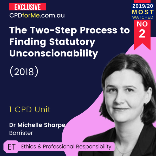 The Two-Step Process to Finding Statutory Unconscionability (2018) Online CPD