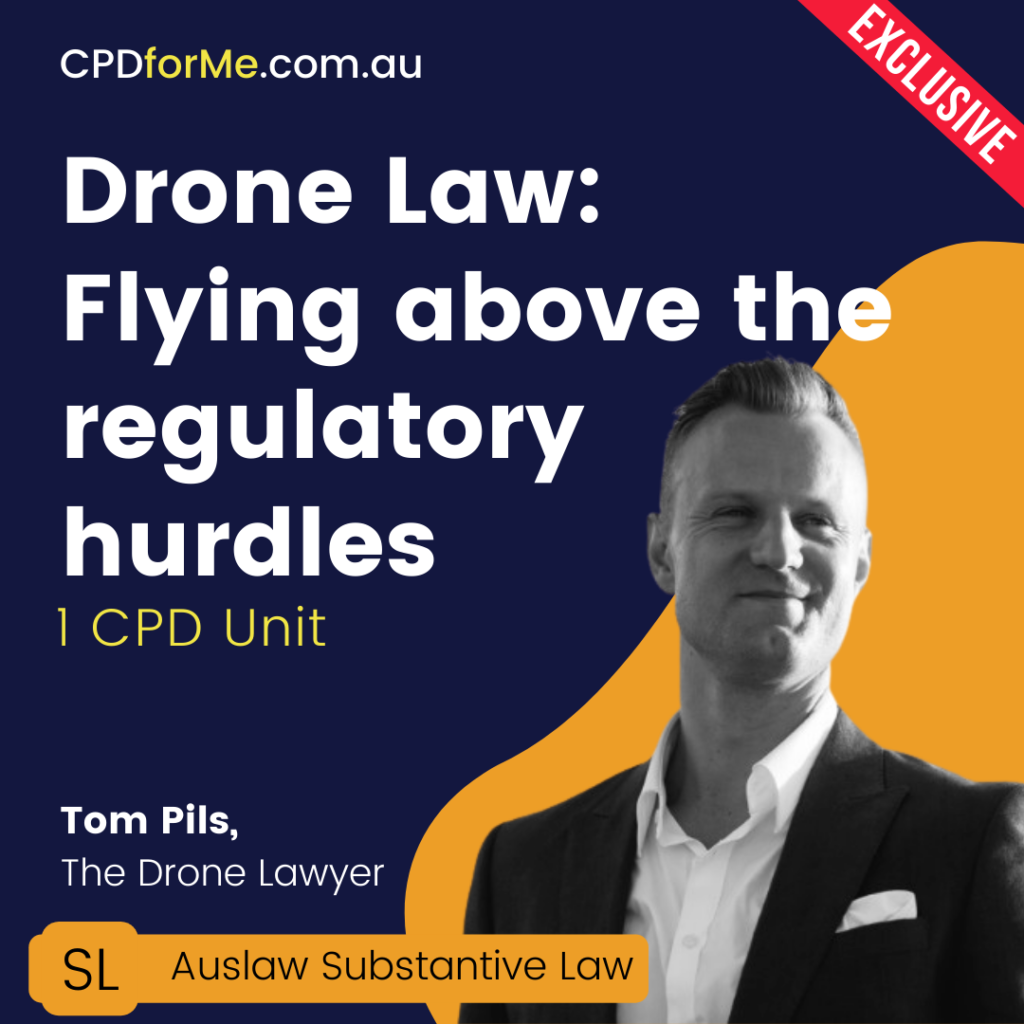 Drone Law: Flying above the regulatory hurdles