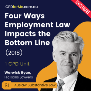 Four Ways Employment Law Impacts the Bottom Line (2018) Online CPD