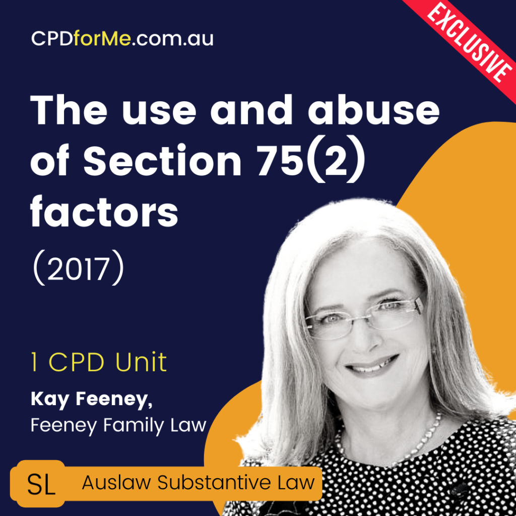 The Use and Abuse of Section 75(2) factors (2017) Online CPD