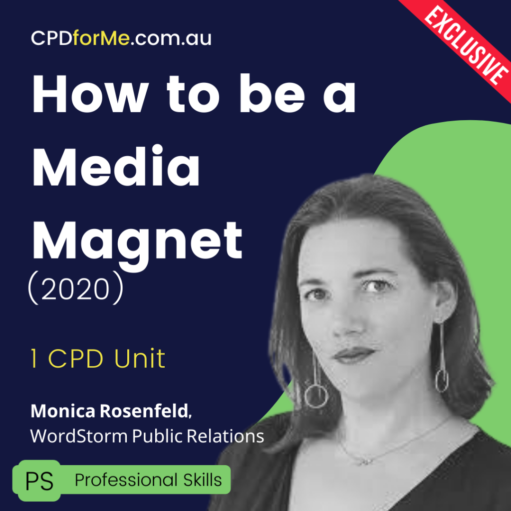 How to be a Media Magnet