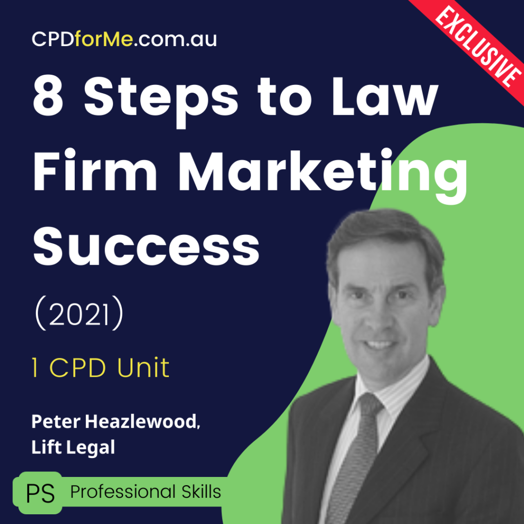 8 Steps to Law Firm Marketing Success (2021) Online CPD