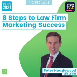 8 Steps to Law Firm Marketing Success CPD-LIVE Webinar