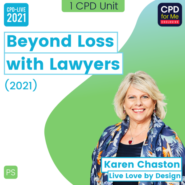 Beyond Loss with Lawyers CPD-LIVE Webinar