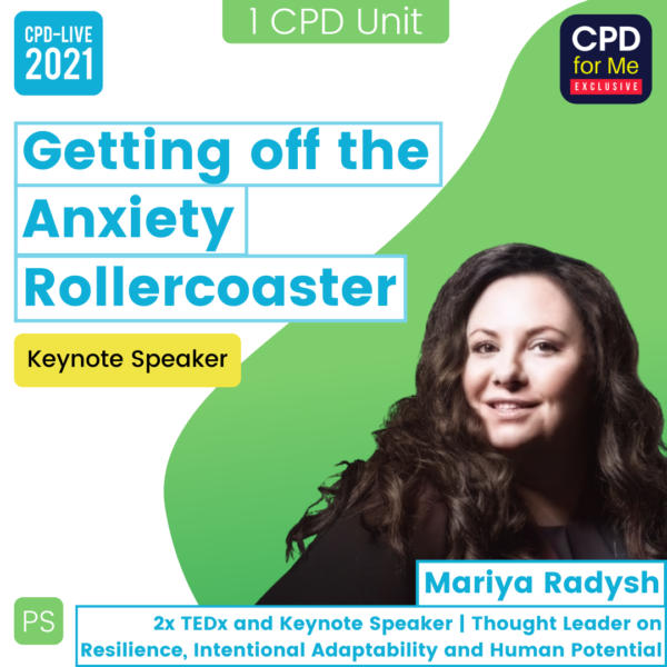 Getting off the Anxiety Rollercoaster CPD-LIVE Webinar