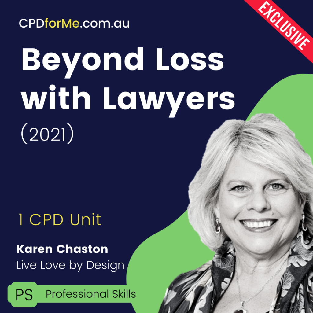 Beyond Loss with Lawyers (2021) Online CPD