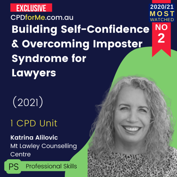 Building Self-Confidence & Overcoming Imposter Syndrome for Lawyers (2021)