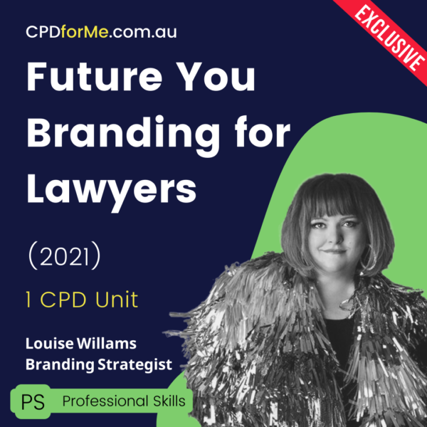 Future You Branding for Lawyers (2021) Online CPD