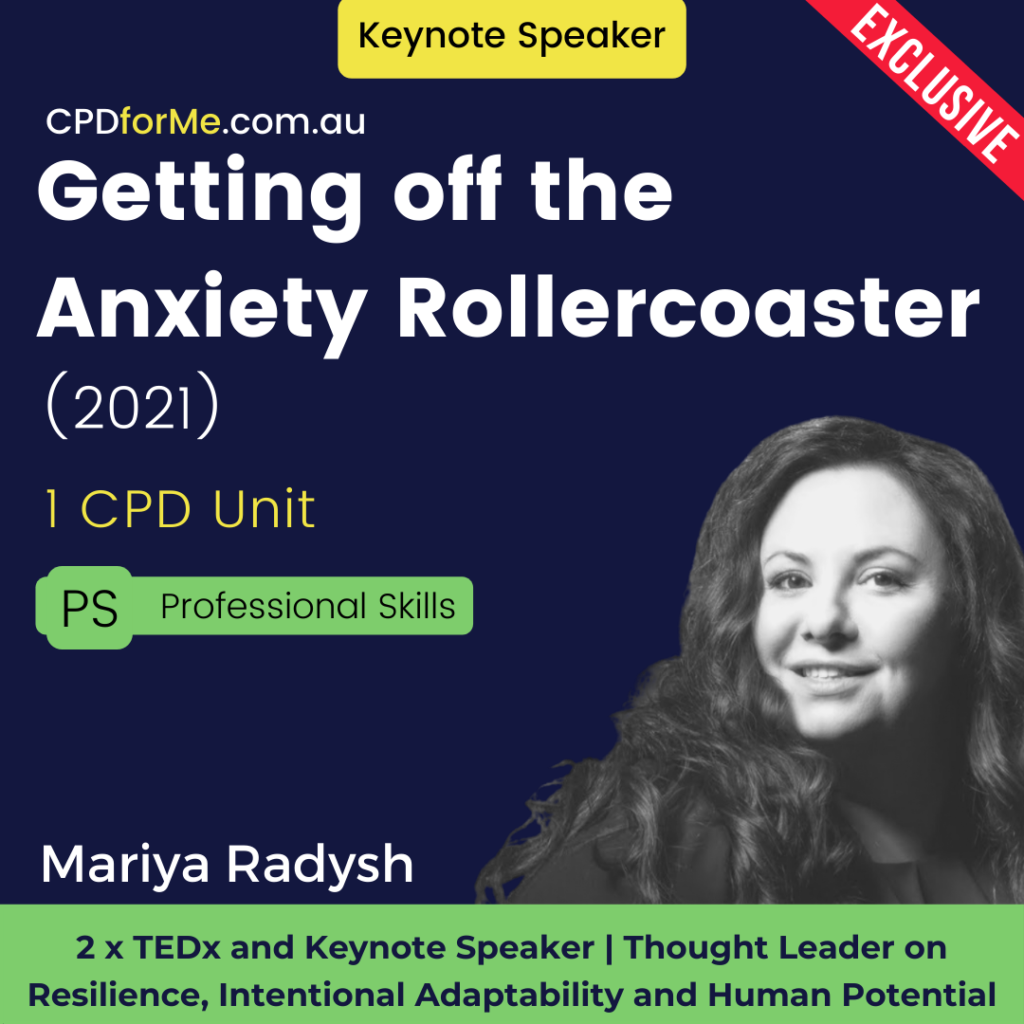 Getting off the Anxiety Rollercoaster (2021) Online CPD