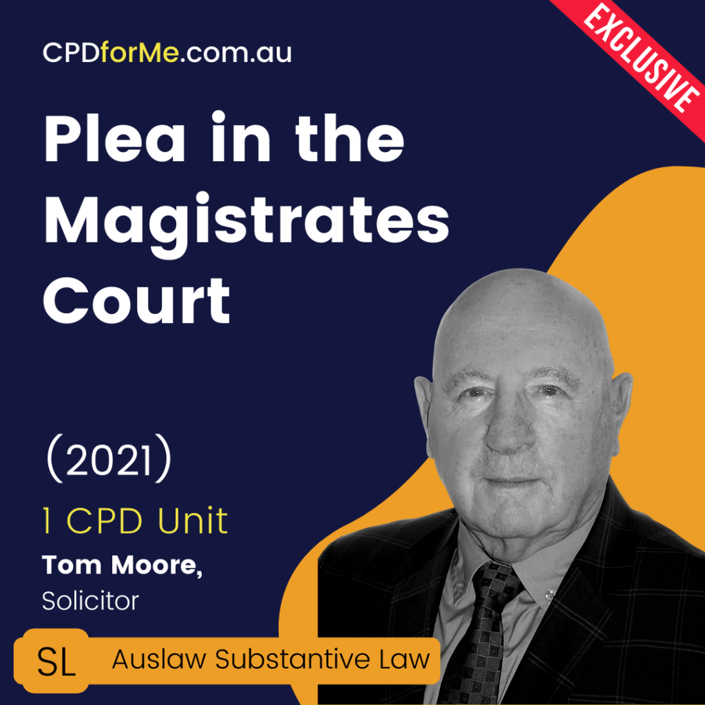 Plea in the Magistrates Court (2021) Online CPD