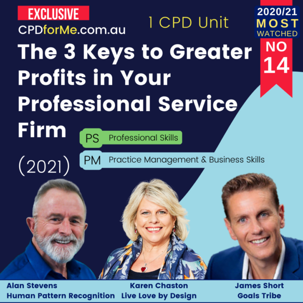 The 3 Keys to Greater Profits in Your Professional Service Firm (2021)