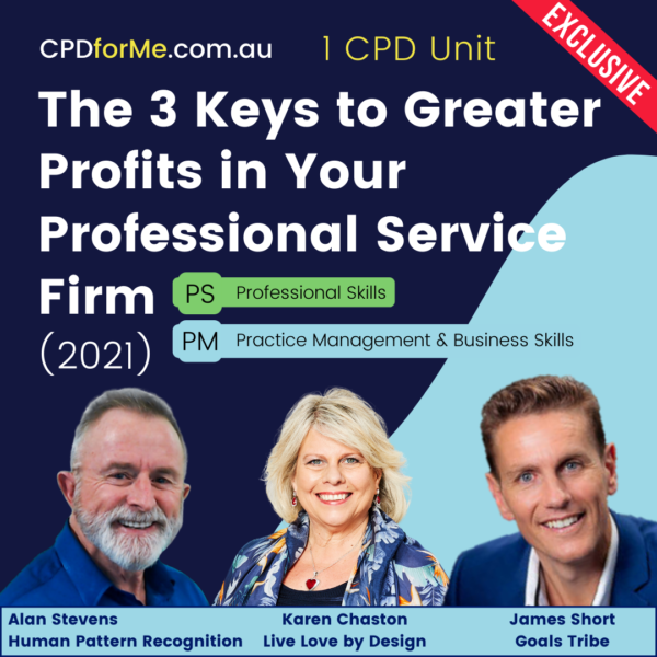 The 3 Keys to Greater Profits in Your Professional Service Firm (2021) Online CPD